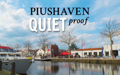 Piushaven Quiet-proof (Director's cut)